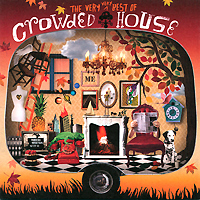 Crowded House Crowded House. The Very Very Best Of Crowded House stevie nicks stevie nicks crystal visions… the very best of stevie nicks 2 lp