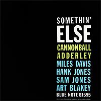 Кэннонболл Эдерли,Майлз Дэвис,Хэнк Джонс,Арт Блэйки,Сэм Джонс Cannonball Adderley. Somethin' Else 1 (LP) кэннонболл эдерли the cannonball adderley in new york lp
