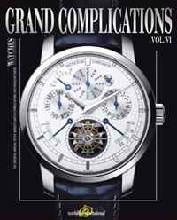 Grand Complications Volume VI: High Quality Watchmaking the history of england volume 3 civil war