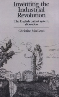 Inventing the Industrial Revolution: The English Patent System, 1660-1800