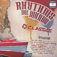 Rhythms Del Mundo.  Classics ООО