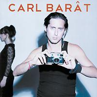 Carl Barat.  Carl Barat Arcady Records,Концерн