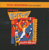 Рик Уэйкман Rick Wakeman. Cirque Surreal surreal detachment