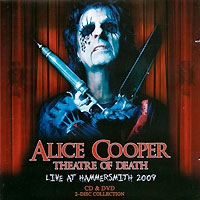 Элис Купер Alice Cooper. Theatre Of Death - Live At Hammersmith 2009 (CD + DVD) theatre and mind