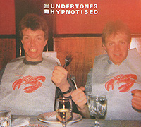The Undertones. Hypnotised. Expanded 30th Anniversary Edition (ECD)