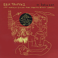 Erik Truffaz.  In Between