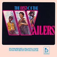 Bob Marley And The Wailers. The Best Of The Wailers