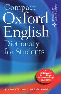 Compact Oxford English Dictionary: For University and College Students the disappearing dictionary a treasury of lost words