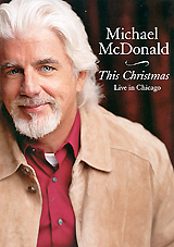Michael McDonald: This Christmas - Live In Chicago a christmas kiss