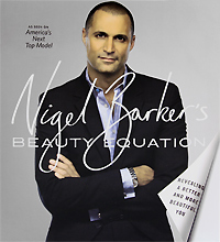Nigel Barker's Beauty Equation: Revealing a Better and More Beautiful You wisher vol 1 nigel