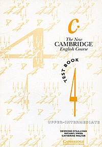 The New Cambridge English Course 4: Test book cambridge learners dictionary english russian paperback with cd rom
