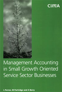 Management Accounting in Small Growth Orientated Service Sector Businesses management accounting