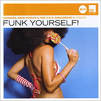 Funk Yourself! Universal Music Classics& Jazz,ООО