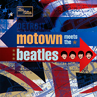 Motown Meets. The Beatles