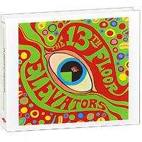 The 13th Floor Elevators The 13th Floor Elevators. Psychedelic Sounds Of The 13th Floor Elevators. Limited Edition (2 CD)