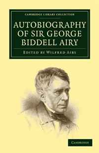Autobiography of Sir George Biddell Airy коммуникационное оборудование commission of shanghai rui 832p 16 16