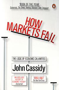 How Markets Fail: The Logic of Economic Calamities joel greenblatt market sense and nonsense how the markets really work and how they don t