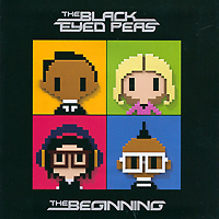 The Black Eyed Peas The Black Eyed Peas. The Beginning
