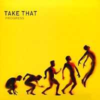 Take That Take That. Progress take that take that progress live 2 cd