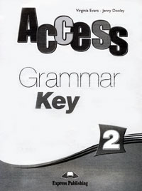 Virginia Evans, Jenny Dooley Access 2: Grammar Key брюки evans evans ev006ewsqq65