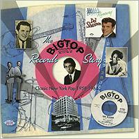Johnny & The Hurricanes,Чарлин Смит,The Honeytones,Сэмми Тернер,Джонни Гибсон The Big Top Records Story