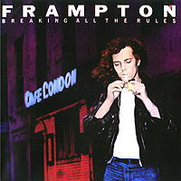 Питер Фрамптон Peter Frampton. Breaking All The Rules