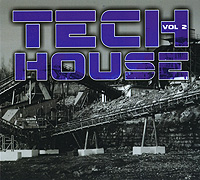 Tech House. Volume 2