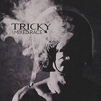 Фото Трики Tricky. Mixed Race