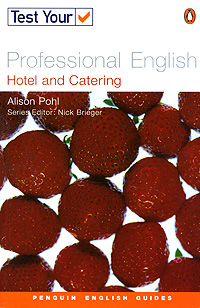 Test Your Professional English: Hotel and Catering