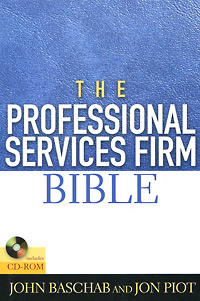 The Professional Services Firm Bible (+ CD-ROM)