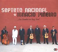 Zakazat.ru Septeto Nacional Ignacio Pineiro. Sin Rumba No Hay Son!