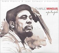 Чарльз Мингус Charlie Mingus. Epitaph (2 CD) le rouge et le noire