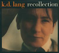 K.D. Lang. Recollection (2 CD)