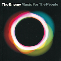 The Enemy The Enemy. Music For The People the enemy the enemy music for the people