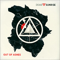 Zakazat.ru Dead By Sunrise. Out Of Ashes