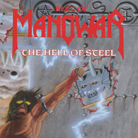 Manowar. Hell Of Steel. The Best Of Manowar