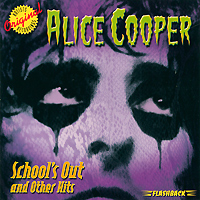 Элис Купер Alice Cooper. School's Out And Other Hits элис купер alice cooper special forces
