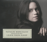 Natalie Merchant. Leave Your Sleep