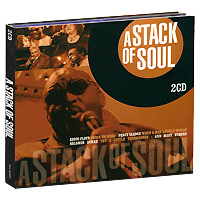 A Stack Of Soul (2 CD) музыка cd dvd dsd 1cd