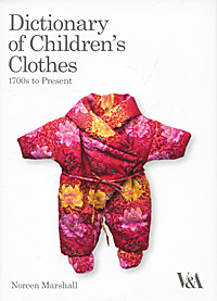 Dictionary of Children's Clothes: 1700s to Present elsevier s dictionary of trees