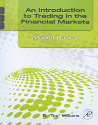An Introduction to Trading in the Financial Markets: Market Basics an introduction to the law on financial investment