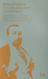 King of Fashion: The Autobiography of Paul Poiret the autobiography of fidel castro