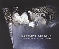 Bartlett Designs: Speculating With Architecture like a virgin secrets they won t teach you at business school