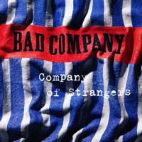 Bad Company. Company Of Strangers