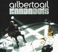 Джилберто Джил Gilberto Gil. Bandadois gilberto gil bandadois