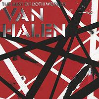 Van Halen Van Halen. The Best Of Both Worlds Van Halen (2 CD) van halen ii cd