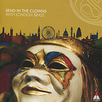 London Brass London Brass. Send In The Clowns london in paint