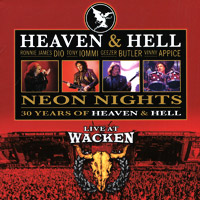 Heaven N Hell Heaven And Hell. Neon Nights. Live At Wacken heaven n hell heaven