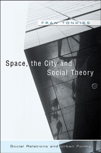 Space, the City and Social Theory ozcan esmer information theory entropy and urban spatial structure