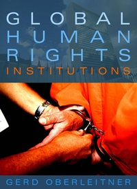 Global Human Rights Institutions tort liability for human rights abuses
